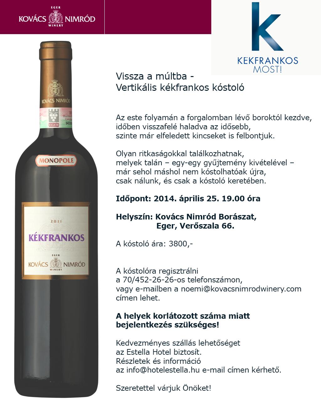 Vertikális Kékfrankos Kóstoló - Kovács Nimród Winery